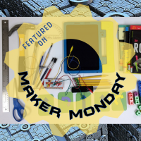 Maker Monday Blog